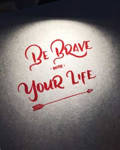 Letter It October Be Brave with Your Life